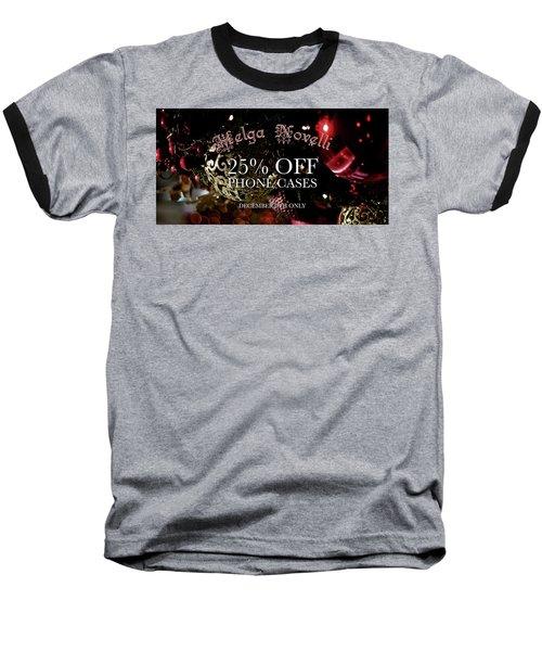 December Offer Phone Covers Baseball T-Shirt