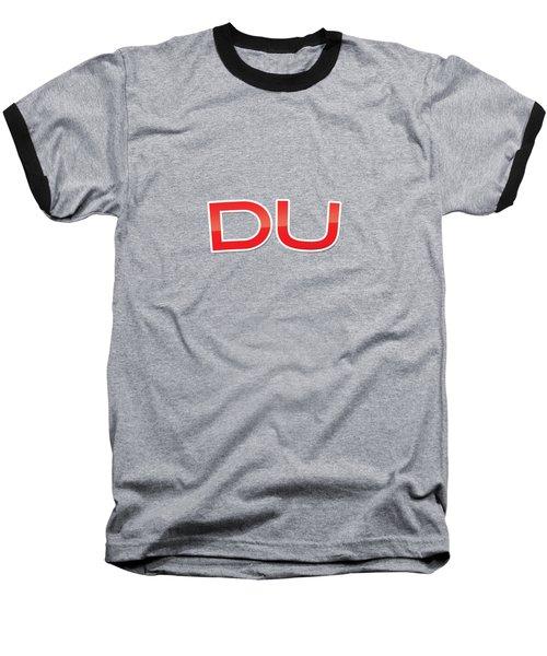 Du Baseball T-Shirt