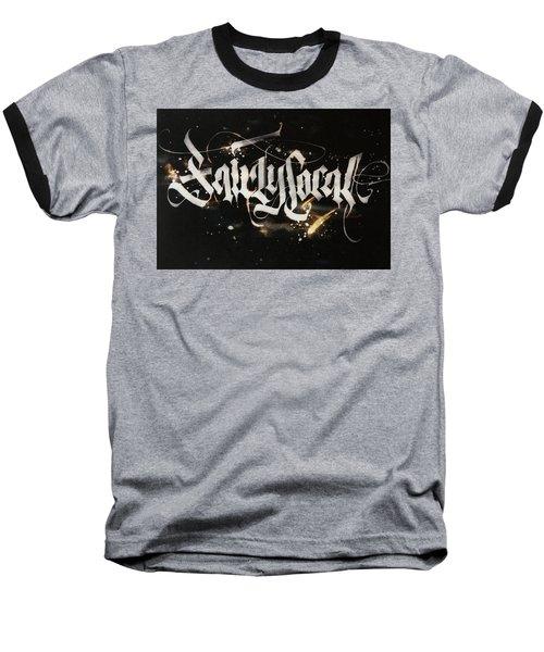 Fairly Local. Calligraphic Abstract Baseball T-Shirt