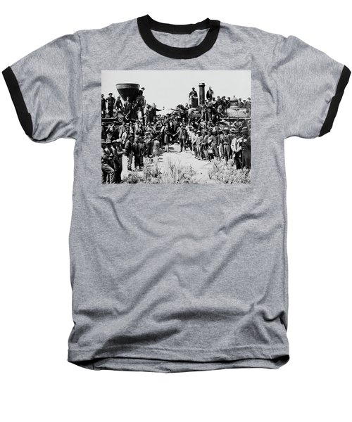 First Opening Of The Transcontinental Railroad - 1869 Baseball T-Shirt