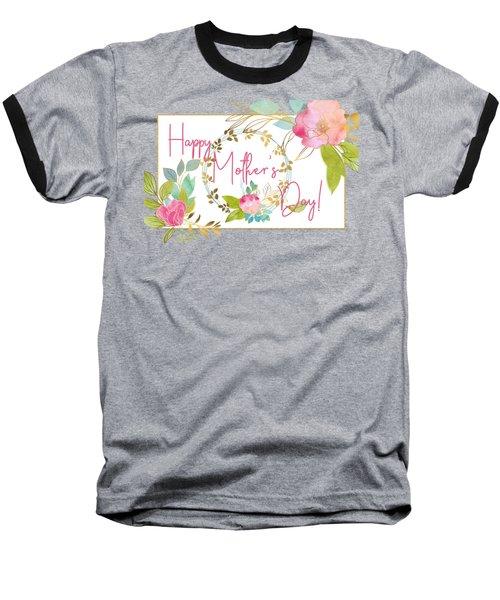 Floral Mother's Day Art Baseball T-Shirt