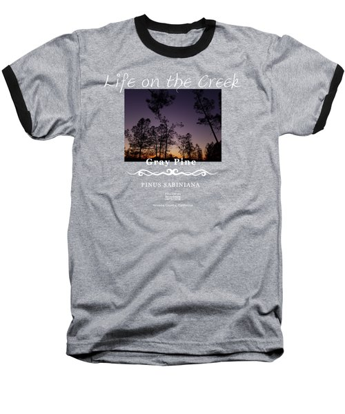Gray Pine Baseball T-Shirt