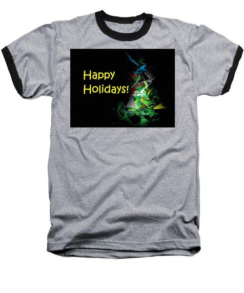 Happy Holidays - 2018-1 Baseball T-Shirt