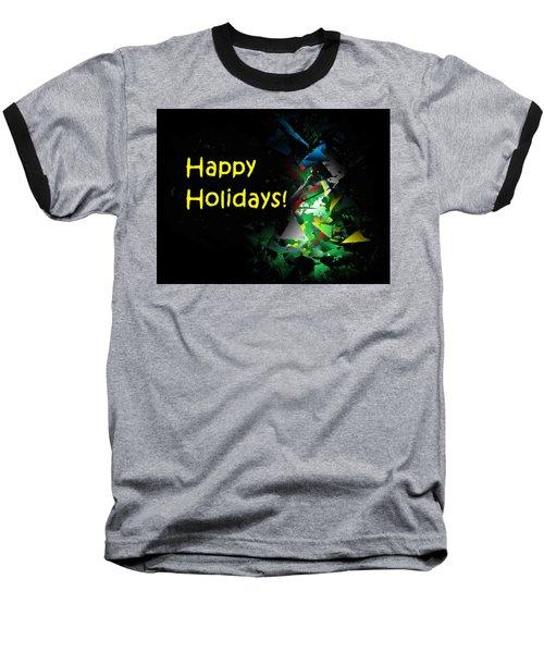 Happy Holidays - 2018-7 Baseball T-Shirt