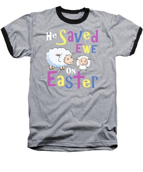 He Save Ewe On Easter Cute Easter Shirts Kids Baseball T-Shirt