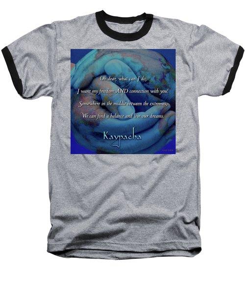 Kaypacha - November 28, 2018 Baseball T-Shirt