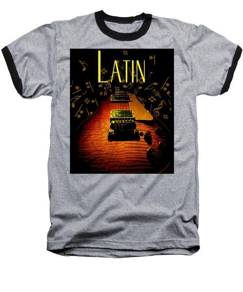 Latin Guitar Music Notes Baseball T-Shirt