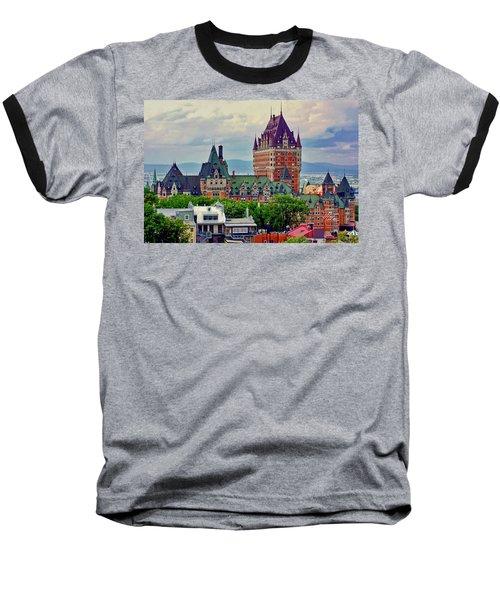 Le Chateau Frontenac Baseball T-Shirt