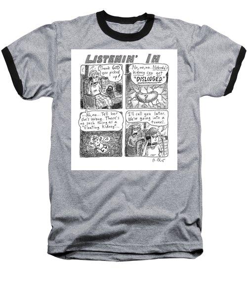 Listenin' In Baseball T-Shirt