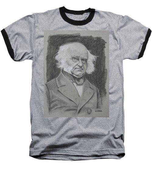 Martin Van Buren Baseball T-Shirt