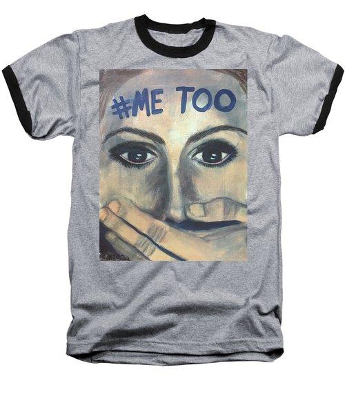 #me_too Baseball T-Shirt