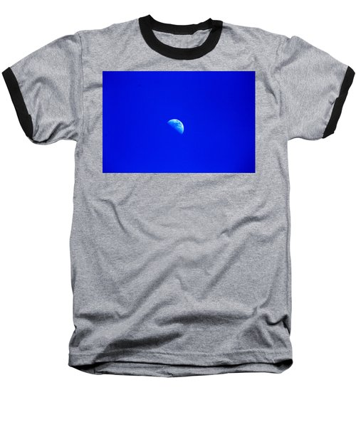 Moon In A Daytime Sky Baseball T-Shirt