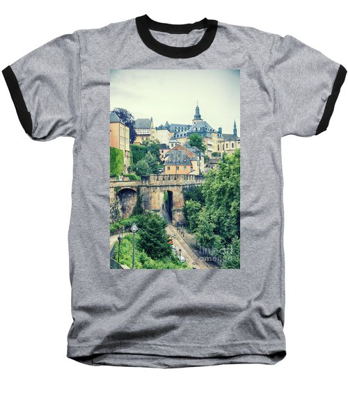 old city Luxembourg from above Baseball T-Shirt