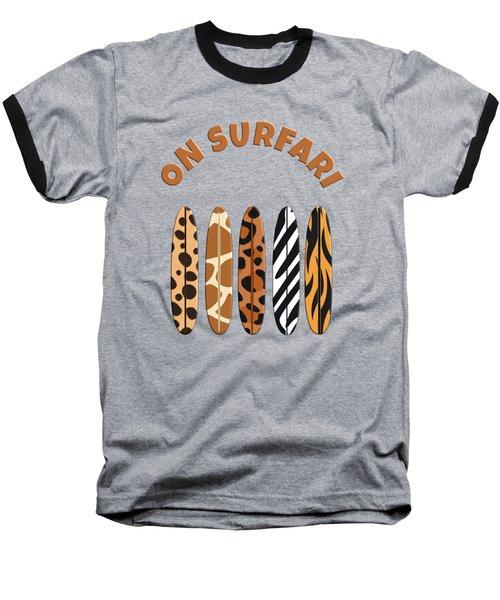 On Surfari Animal Print Surfboards  Baseball T-Shirt