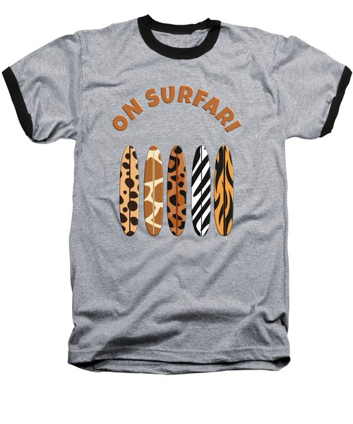 On Surfari Animal Print Surfboards  Baseball T-Shirt