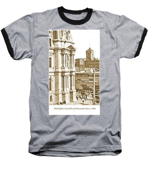 Philadelphia City Hall And Wanamaker Store C 1900 Vintage Photog Baseball T-Shirt