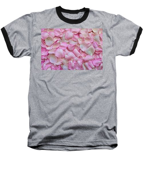 Pink Rose Petals Baseball T-Shirt