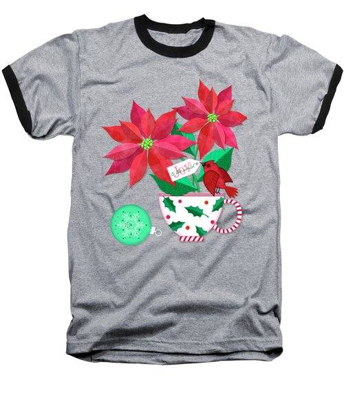 Poinsettia In Christmas Cup Baseball T-Shirt