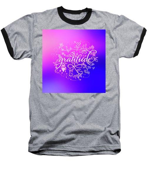 Purply Pink Gratitude Baseball T-Shirt