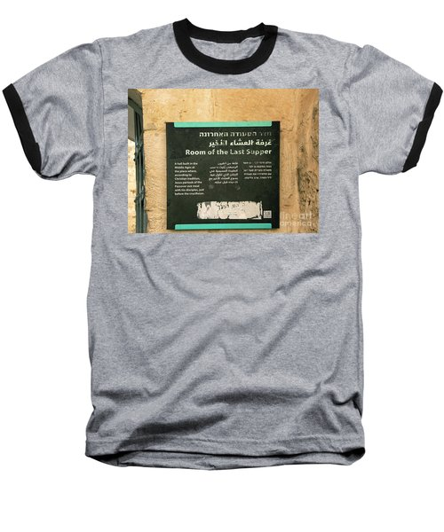 Baseball T-Shirt featuring the photograph Room Of The Last Supper by Mae Wertz