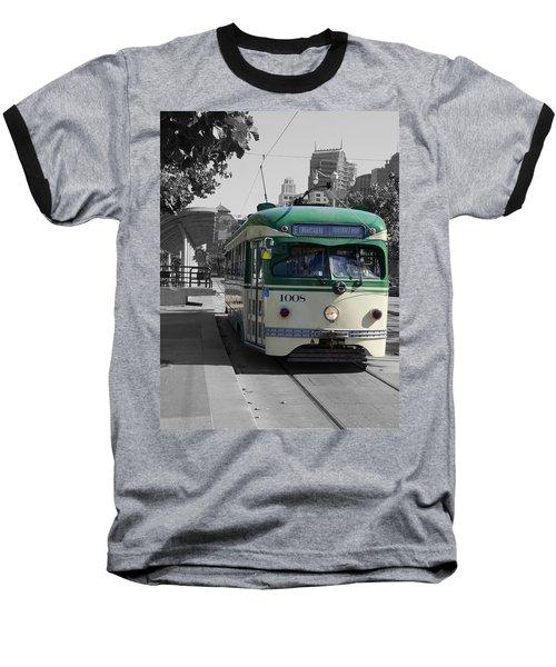 San Francisco - The E Line Car 1008 Baseball T-Shirt
