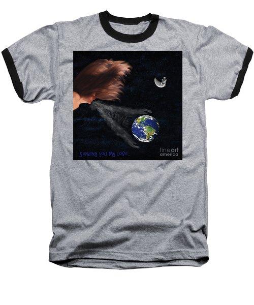 Sending You My Love Baseball T-Shirt
