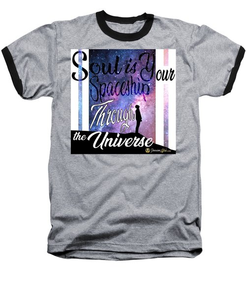 Soul Is Your Spaceship Baseball T-Shirt