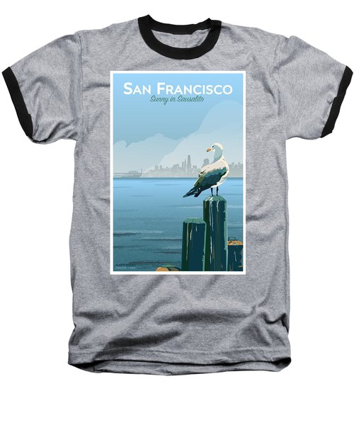 Sunny In Sausalito Baseball T-Shirt