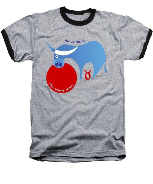 Taurus -  Bull Baseball T-Shirt