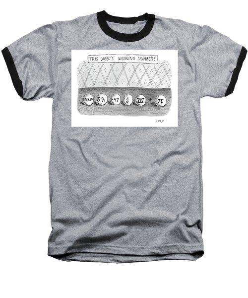 This Weeks Winning Numbers Baseball T-Shirt