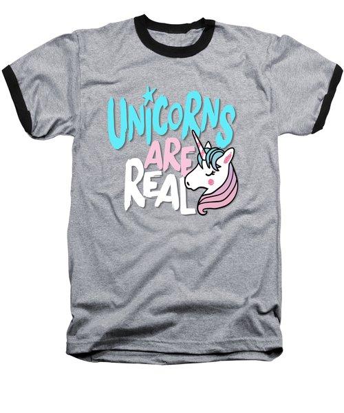 Unicorns Are Real - Baby Room Nursery Art Poster Print Baseball T-Shirt