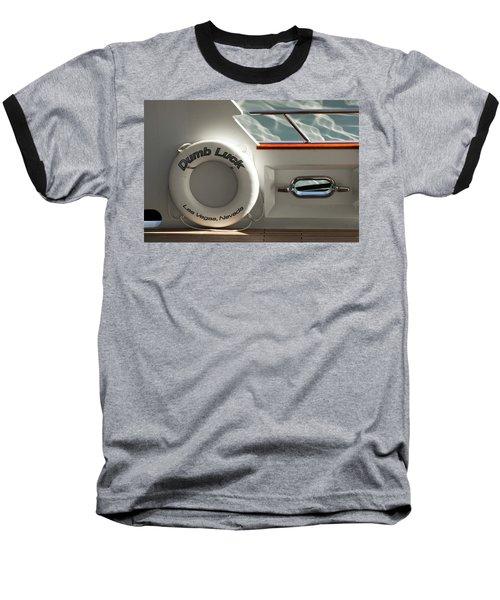 Way Better Than No Luck Baseball T-Shirt