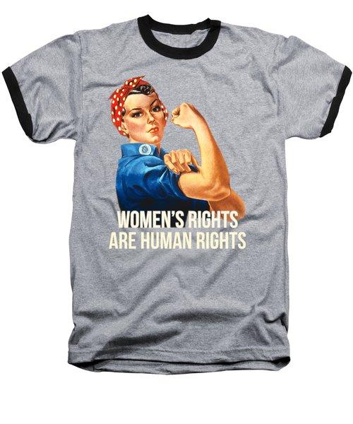 Womens Rights Are Human Rights Tshirt Baseball T-Shirt
