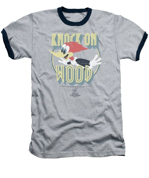 Woody Woodpecker - Knock On Wood Baseball T-Shirt by Brand A