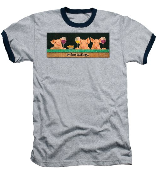 Swine Tasting... Baseball T-Shirt by Will Bullas