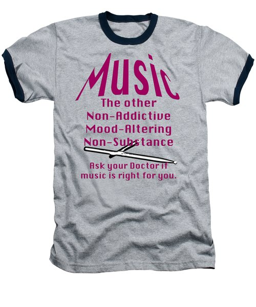 Drum Or Percussion Music Is Right For You 5493.02 Baseball T-Shirt by M K  Miller