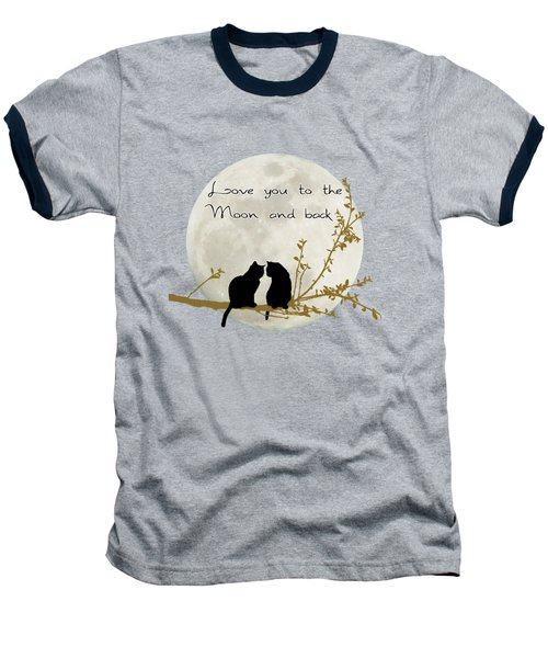 Love You To The Moon And Back Baseball T-Shirt by Linda Lees
