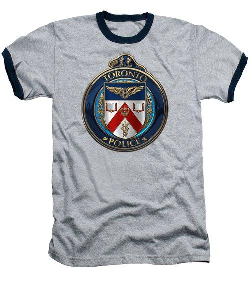 Baseball T-Shirt featuring the digital art Toronto Police Service  -  T P S  Emblem Over Blue Velvet by Serge Averbukh