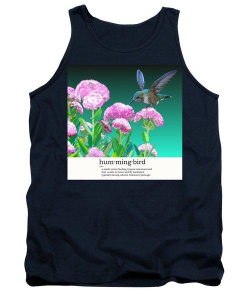 A Hummingbird Visits Tank Top