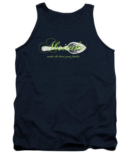 Absinthe Makes The Heart Grow Fonder - T-shirt Tank Top by Robert J Sadler