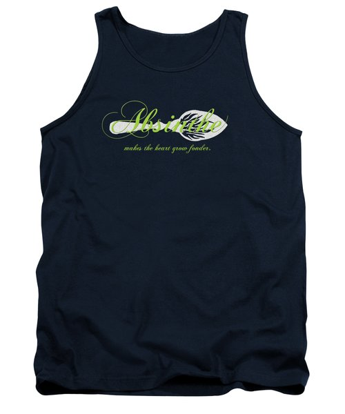 Absinthe Makes The Heart Grow Fonder - T-shirt Tank Top