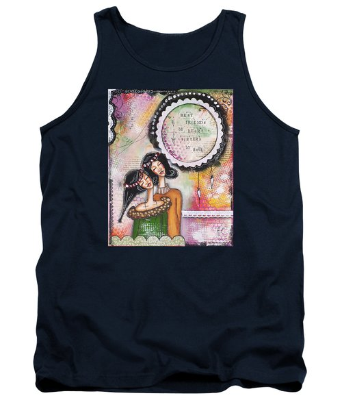 Tank Top featuring the mixed media Best Friends By Heart, Sisters By Soul by Stanka Vukelic