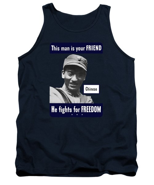 Chinese - This Man Is Your Friend - Ww2 Tank Top