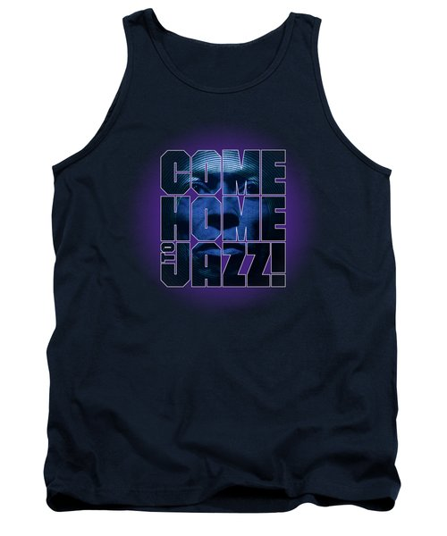 Come Home To Jazz Tank Top
