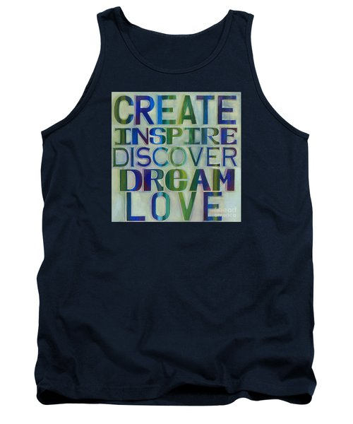 Tank Top featuring the painting Create Inspire Discover Dream Love by Carla Bank
