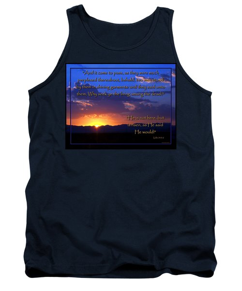 Easter Sunrise - He Is Risen Tank Top by Glenn McCarthy Art and Photography