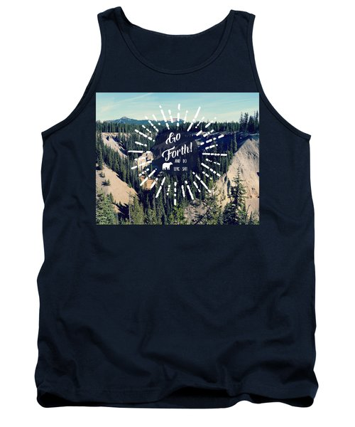 Go Forth Tank Top