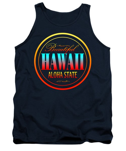 Hawaii Aloha State - Tshirt Design Tank Top by Art America Gallery Peter Potter