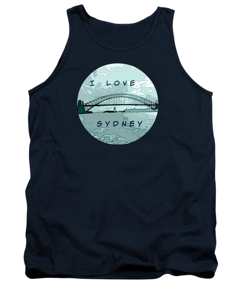 Tank Top featuring the photograph I Love Sydney by Leanne Seymour