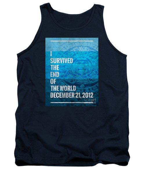 Tank Top featuring the digital art I Survived The End Of The World by Phil Perkins